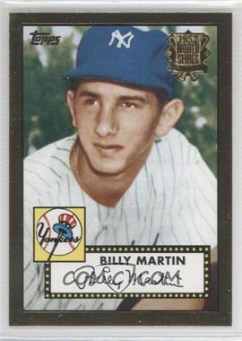 2002 Topps 1952 Reprints #52R-6 - Billy Martin