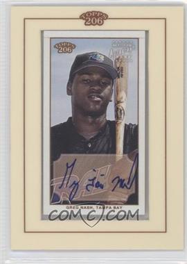 2002 Topps 206 Autographs #TA-GN - Greg Nash