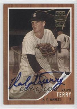 2002 Topps Archives Autographs #TAA-RT - Ralph Terry