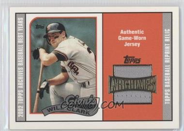 2002 Topps Archives Reprint Relics #TUR-WC - Will Clark