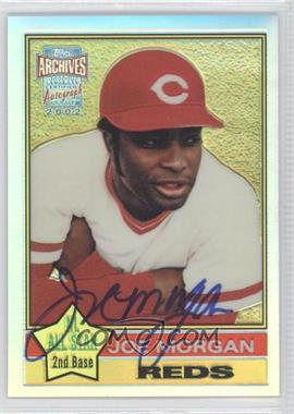 2002 Topps Archives Reserve [???] #TRA-JM - Joe Morgan