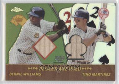 2002 Topps Chrome 5 Card Stud Dueces Wild #5DC-5 - Bernie Williams, Tino Martinez