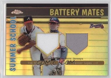 2002 Topps Chrome Summer School Battery Mates Refractor #BMC-GL - Tom Glavine, Javy Lopez