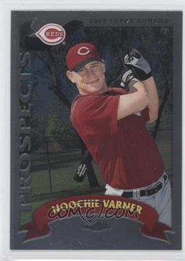 2002 Topps Chrome Traded & Rookies #T163 - Noochie Varner