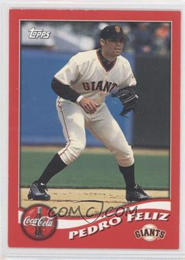 2002 Topps Coca-Cola San Francisco Giants #5 - Pedro Feliz