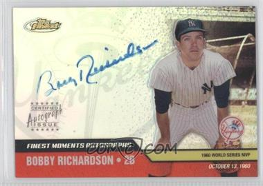 2002 Topps Finest Moments Autographs #FMA-BR - Bobby Richardson
