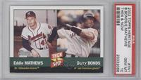 Eddie Mathews, Barry Bonds [PSA 10]