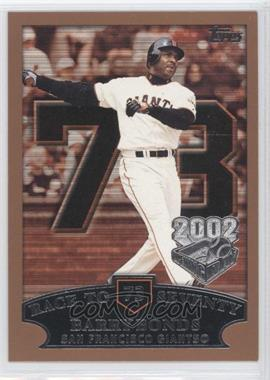 2002 Topps Opening Day #73 - Barry Bonds /2002