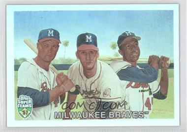 2002 Topps Super Teams [???] #42 - Eddie Mathews, Warren Spahn, Hank Aaron /1957