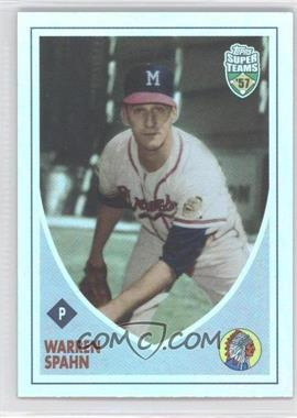 2002 Topps Super Teams Retrofractors #39 - Warren Spahn /1957