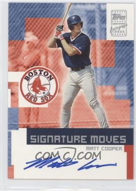 2002 Topps Traded - Signature Moves #TA-MC - Matt Cooper
