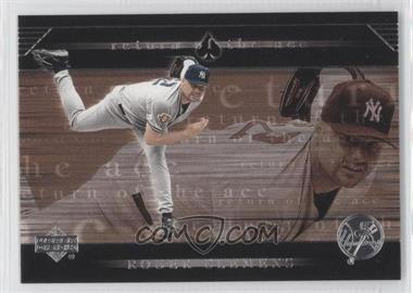 2002 Upper Deck - Return of the Ace #RA9 - Roger Clemens
