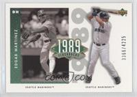 Edgar Martinez /4225