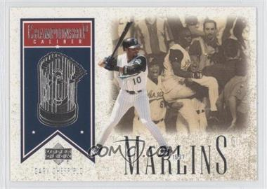2002 Upper Deck Championship Caliber #CC4 - Gary Sheffield