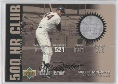 2002 Upper Deck Piece Of History 500 HR Club Memorabilia [Memorabilia] #HR-WM - Willie McCovey