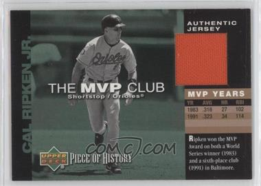 2002 Upper Deck Piece Of History The MVP Club Memorabilia [Memorabilia] #M-CR - Cal Ripken