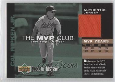 2002 Upper Deck Piece Of History The MVP Club Memorabilia [Memorabilia] #M-CR - Cal Ripken