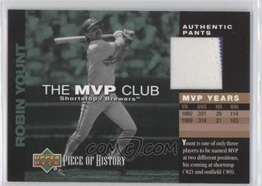 2002 Upper Deck Piece Of History The MVP Club Memorabilia [Memorabilia] #M-RY - Robin Yount
