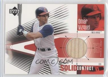 2002 Upper Deck Rookie Debut - Solid Contact #SC-OV - Omar Vizquel
