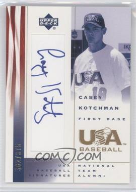2002 Upper Deck USA Baseball Signatures #CK - Casey Kotchman /375