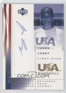 2002 Upper Deck USA Baseball Signatures #JL - James Loney /375