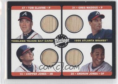 2002 Upper Deck Vintage Timeless Teams Quad Bats #B-ATL - Tom Glavine, Greg Maddux, Chipper Jones, Andruw Jones