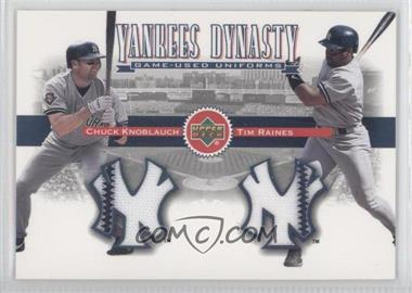 2002 Upper Deck Yankees Dynasty Game-Used Materials Combos #YB-KR - Chuck Knoblauch, Tim Raines