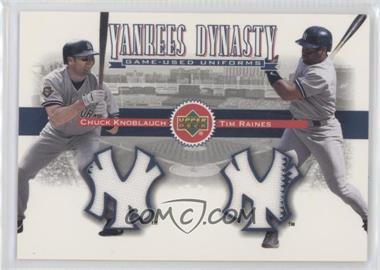 2002 Upper Deck Yankees Dynasty Game-Used Materials Combos #YJ-KR - Chuck Knoblauch, Tim Raines