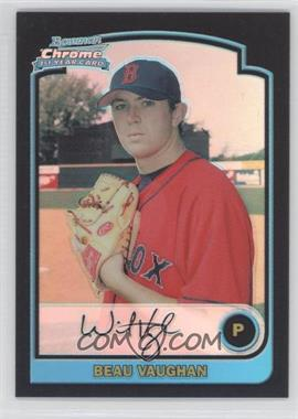 2003 Bowman Draft Picks & Prospects - [Base] - Refractor #BDP53 - Beau Vaughn