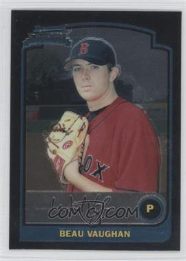2003 Bowman Draft Picks & Prospects Chrome #BDP53 - Beau Vaughn