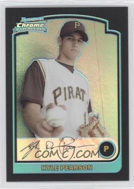 2003 Bowman Draft Picks & Prospects Refractor #BDP91 - Kyle Pearson