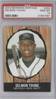 Delmon Young [PSA 10]