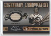 Eddie Mathews /225
