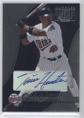 2003 Donruss Signature Series - [Base] - Authentic Signature [Autographed] #51 - Torii Hunter