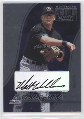 2003 Donruss Signature Series Authentic Signature [Autographed] #7 - Matt Williams