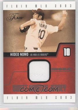 2003 Flair - Sweet Swatch Jerseys #SS-HN - Hideo Nomo /250