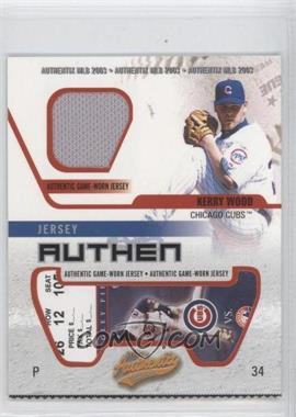 2003 Fleer Authentix Jersey Authentix Ripped #JA-KW - Kerry Wood