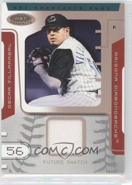 2003 Fleer Hot Prospects #124 - Oscar Villarreal /250
