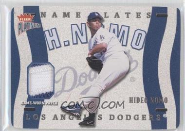 2003 Fleer Platinum Nameplates #N-HN - Hideo Nomo /150