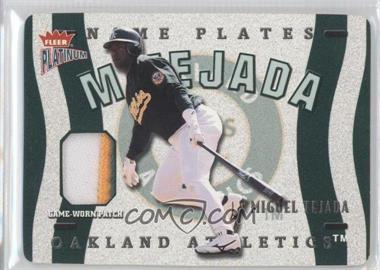2003 Fleer Platinum Nameplates #N-MT - Miguel Tejada /225
