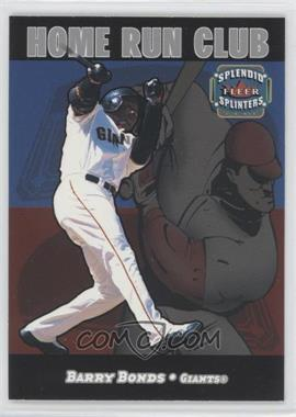 2003 Fleer Splendid Splinters - Home Run Club #1HRC - Barry Bonds
