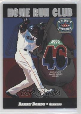 2003 Fleer Splendid Splinters Home Run Club Memorabilia [Memorabilia] #BABO - Barry Bonds /599