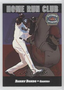2003 Fleer Splendid Splinters Home Run Club #1HRC - Barry Bonds