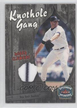 2003 Fleer Splendid Splinters Knothole Gang Jersey #RC-KG - Roger Clemens