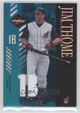 2003 Leaf Limited Threads Position #24 - Jim Thome /25