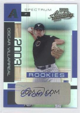 2003 Playoff Absolute Memorabilia - [Base] - Spectrum Signature [Autographed] #165 - Oscar Villarreal /250