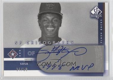 2003 SP Authentic Chirography Flash Backs Silver #N/A - Sammy Sosa /50