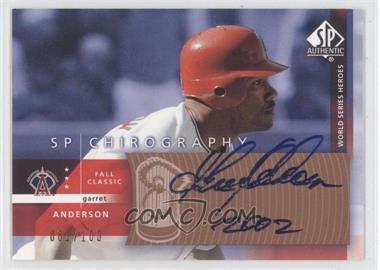 2003 SP Authentic Chirography World Series Heroes Bronze #GA - Garret Anderson /100