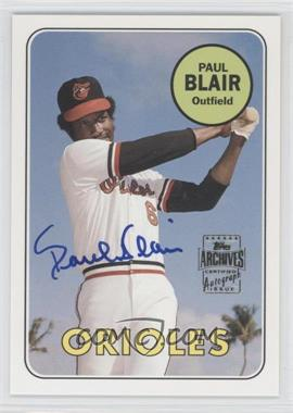 2003 Topps All-Time Fan Favorites Autographs #FFA-PB - Paul Blair