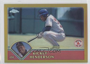 2003 Topps Chrome - [Base] - Gold Refractor #186 - Rickey Henderson /449